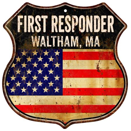 WALTHAM, MA First Responder American Flag 12x12 Metal Shield Sign S122853