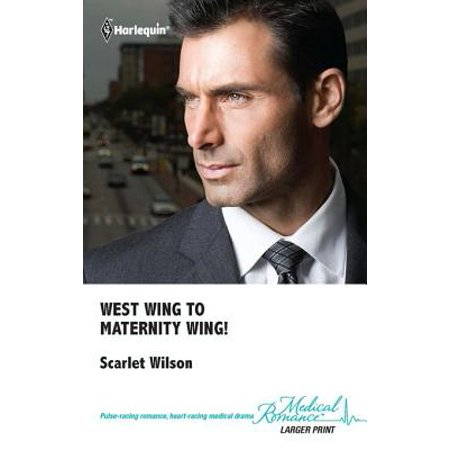 West Wing to Maternity Wing! - eBook