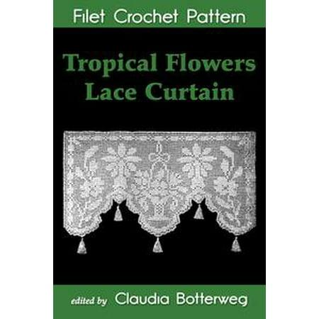 Tropical Flowers Lace Curtain Filet Crochet Pattern - eBook