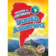Discover the Continents: South America (Hardcover)