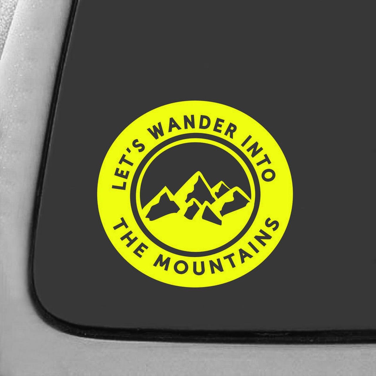 Let/'s Wander Into The Mountains Decal Sticker7-Inches By 6.7-Inches