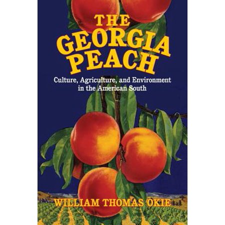 Cambridge Studies on the American South: The Georgia Peach (American Patch)