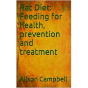 Rat Diet: Feeding for Health, Prevention and Treatment - eBook