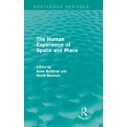 The Human Experience of Space and Place - eBook