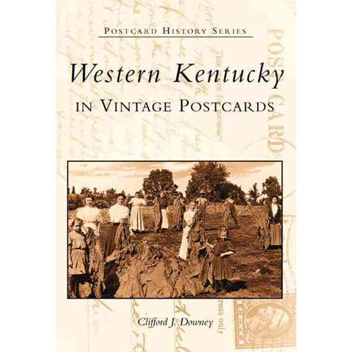Western Kentucky in Vintage Postcards