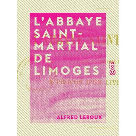 Limoges Collector (L'Abbaye Saint-Martial de Limoges - eBook )