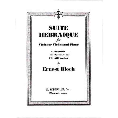 Suite Hebraique: For Viola or Violin and Piano