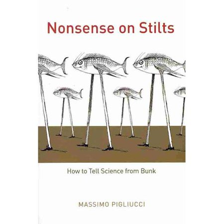 Nonsense on Stilts: How to Tell Science from Bunk Deal