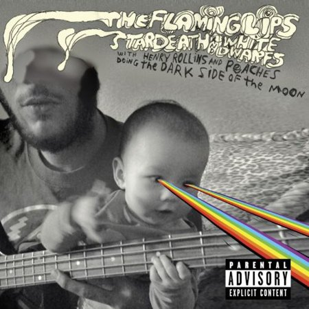 The Flamming Lips and Stardeath and White Dwarfs With Henry Rollins and Peaches Doing Dark Side Of The (Flaming Lips Dark Side Of The Moon Vinyl)