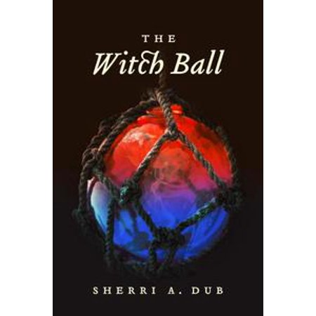 The Witch Ball - eBook (Witch With Crystal Ball)