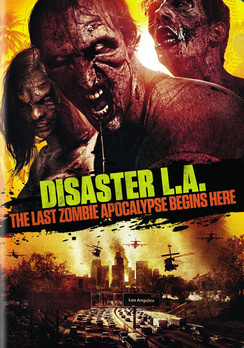 Disaster L.A.: The Last Zombie Apocalypse Begins Here (DVD) by WARNER HOME VIDEO