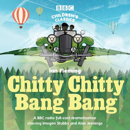 Chitty Chitty Bang Bang - Audiobook