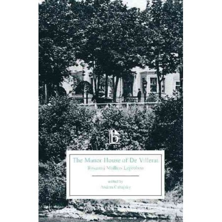 The Manor House of de Villerai: A Tale of Canada Under the French Dominion