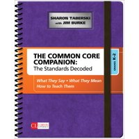 Corwin Literacy: The Common Core Companion: The Standards Decoded, Grades K-2 (Other)