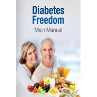 Diabetes Freedom: I Reversed My Type 2 Diabetes And You Can Too... (Paperback)