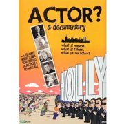 Actor? A Documentary by Summer Hill Films