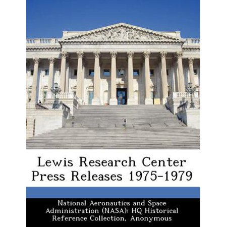 - Lewis Research Center Press Releases 1975-1979