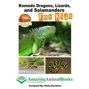 Komodo Dragons, Lizards, and Salamanders for Kids - eBook