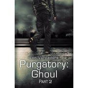 Purgatory: Ghoul - eBook