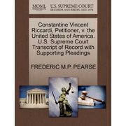 Constantine Vincent Riccardi, Petitioner, V. the United States of America. U.S. Supreme Court Transcript of Record with Supporting Pleadings