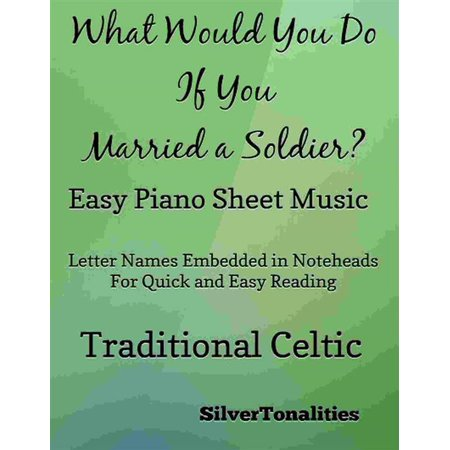 What Would You Do If You Married a Soldier Easy Piano Sheet Music - (Jagged Edge Lets Get Married Piano Sheet Music)