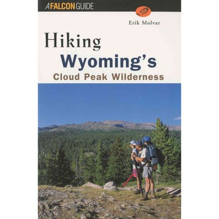 Hiking Wyomings Cloud Peak Wilderness  Wyomings Cloud Peak Wilderness