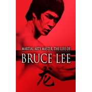 Martial Arts Master: Life of Bruce Lee by LIONS GATE FILMS