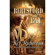 Beresford at Bay