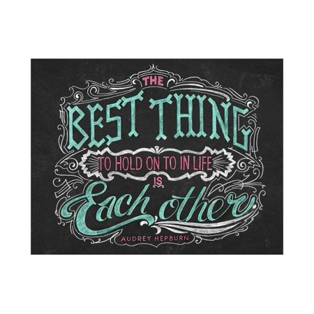 The Best Thing in Life Print Wall Art By CJ