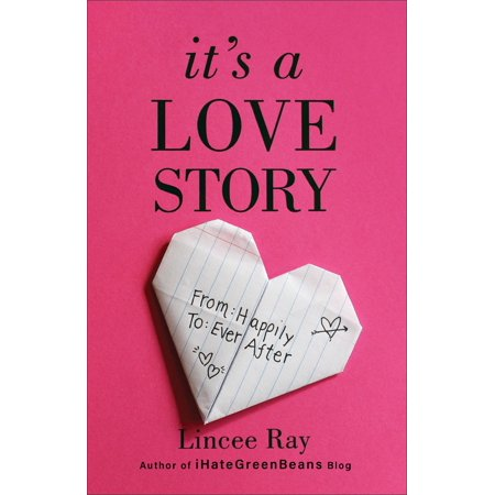 It's a Love Story : From Happily to Ever After