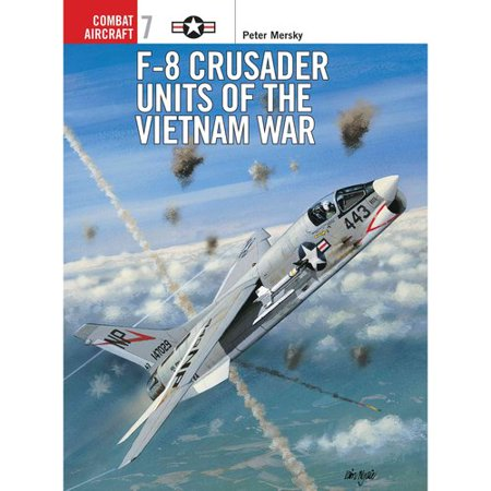 F-8 Crusader Units of the Vietnam War by
