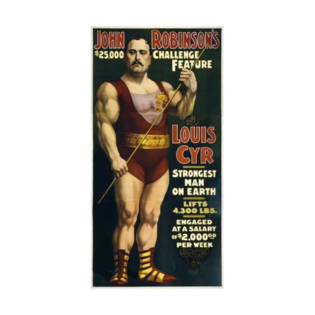Vintage Circus Poster of French Canadian Strongman, Louis Cyr, Circa 1898 Print Wall Art By Stocktrek Images - Circus Strongman