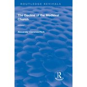 Revival: The Decline of the Medieval Church Vol 1 (1930) - eBook