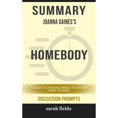 Summary: Joanna Gaines' Homebody - eBook ()