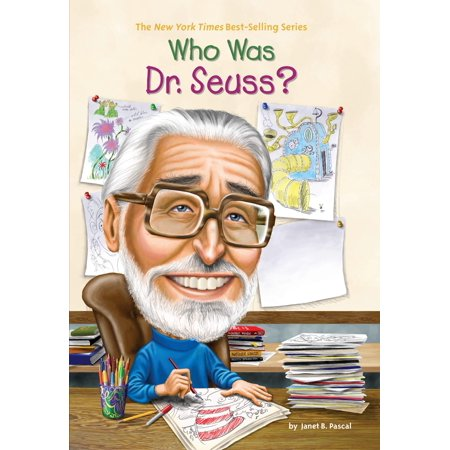 Who Was Dr. Seuss? - Who Was Dr Seuss