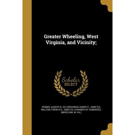 Greater Wheeling  West Virginia  And Vicinity