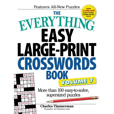 The Everything Easy Large-Print Crosswords Book, Volume 7 : More Than 100 Easy-to-solve, Supersized Puzzles](Easy Halloween Crossword Puzzles Printable)
