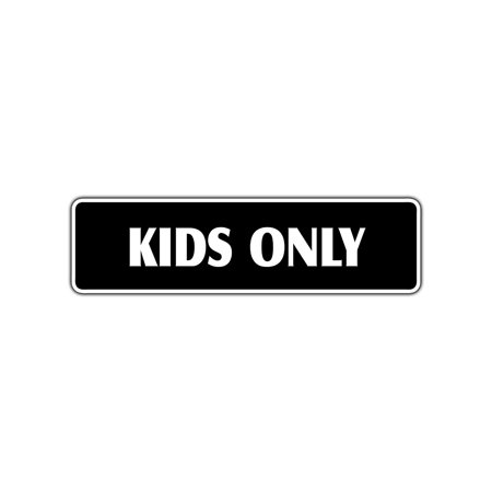 Kids Only Club House Bedroom School Playground Aluminum Metal Novelty Street 4