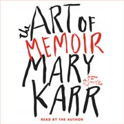 The Art of Memoir - Audiobook