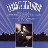 Levant Plays Gershwin (Oscar Levant The Lowest Form Of Humor)