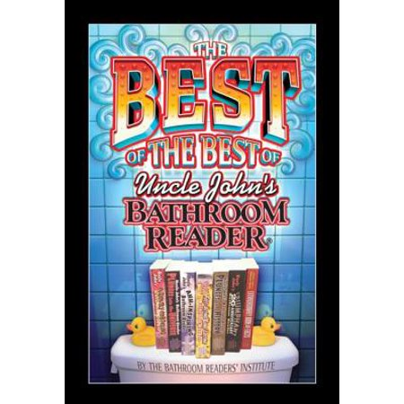 The Best of the Best of Uncle John's Bathroom Reader -
