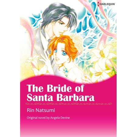 THE BRIDE OF SANTA BARBARA - eBook