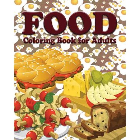 Food coloring book for adults Coloring book for adults walmart