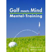 Golf meets Mind: Praxis Mental-Training - eBook