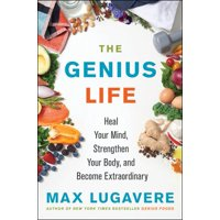 Genius Living, 2: The Genius Life (Hardcover)