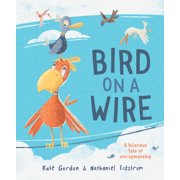 Bird on a Wire (Hardcover)