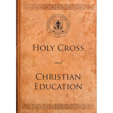 Holy Cross and Christian Education - eBook Holy Bible Cross