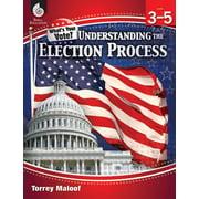 Classroom Resources: Understanding Elections Levels 3-5 (Paperback)