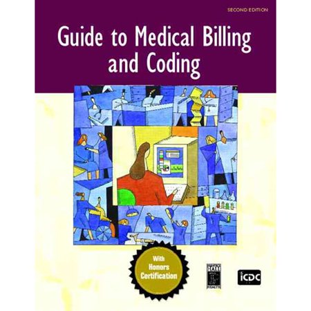 The Guide To Medical Billing And Coding By Icdc Publishing Inc   Brown