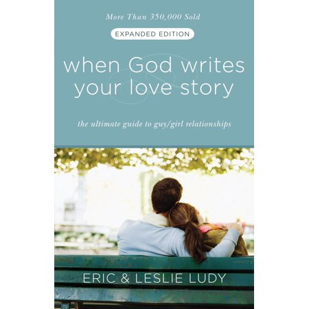 When God Writes Your Love Story (Expanded Edition) -